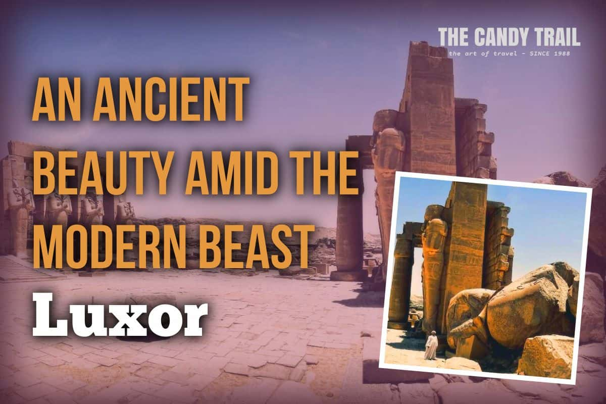 Luxor Annoyances - egypt travel advice